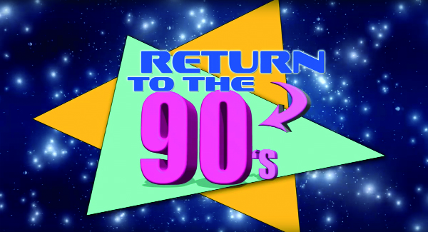 return-to-the-90s